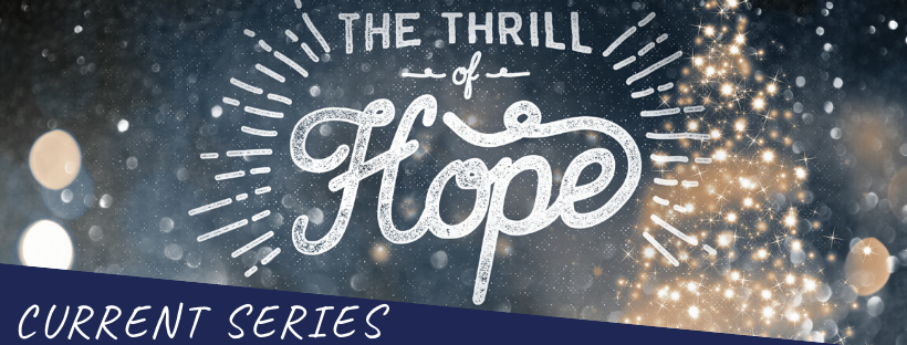Current Series The Thrill of Hope