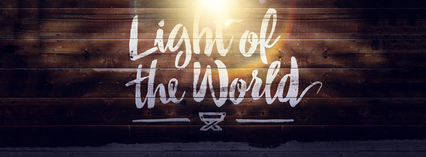 Light of the World — Part 2 – Rock Springs Church   Cortez, CO