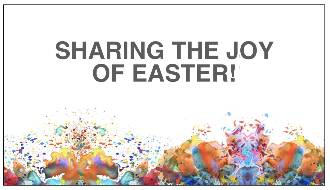 April 7, 2019 — Easter at Rock Springs: How to Share the Joy